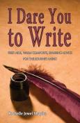 I Dare You to Write
