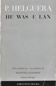 He Was Elan [El Era Brio]