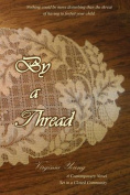 By a Thread