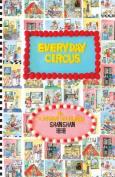 Everyday Circus (Chinese) [CHI]