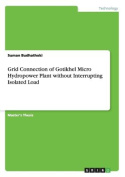 Grid Connection of Gotikhel Micro Hydropower Plant without Interrupting Isolated Load