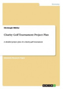 Charity Golf Tournament Project Plan