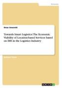 Towards Smart Logistics
