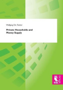 Private Households and Money Supply