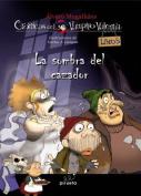Vampiro Valentin 5. La Sombra del Cazador [Spanish]