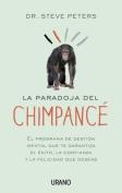 La Paradoja del Chimpance [Spanish]
