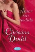 Amor Sin Medida [Spanish]