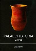 Palaeohistoria 49/50