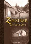 Historia YA Jamii YA Zanzibar Na Nyimbo Za Siti Binti Saad [SWA]