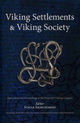Viking Settlements and Viking Society