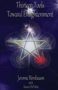 Thirteen Tools Toward Enlightenment