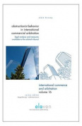 Obstructionist Behavior in International Commercial Arbitration