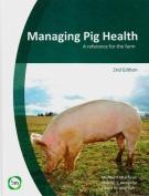 Managing Pig Health