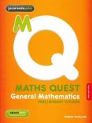 Maths Quest Preliminary Mathematics General & eBookPLUS