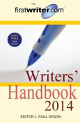 The Firstwriter.Com Writers Handbook 2014