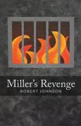 Miller's Revenge