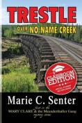 Trestle Over No Name Creek