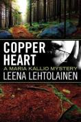 Copper Heart (Maria Kallio)