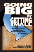 Going Big by Getting Small