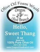 Hello Sweet Thang Olive Oil Foam Wash 8 Oz. (260ml) Pump