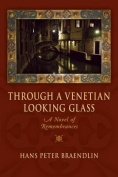 Through a Venetian Looking Glass