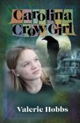 Carolina Crow Girl