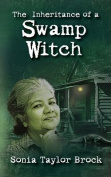 The Inheritance of a Swamp Witch