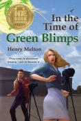 In the Time of Green Blimps