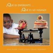 Que Es Diferente ... Que Es Lo Mismo? [Spanish]
