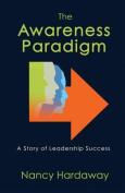 The Awareness Paradigm