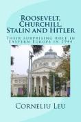 Roosevelt, Churchill, Stalin and Hitler