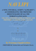 Navlipi a New, Universal, Script (Alphabet) Accommodating the Phonemic Idiosyncrasies of All the World's Languages.