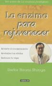La Enzima Para Rejuvenecer [Spanish]