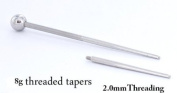 8g 1 inch Threaded Taper with 2.0mm Threading