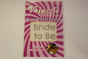 Vajazzle Bride To Be