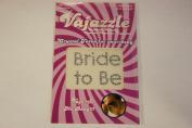 Vajazzle Bride To Be