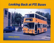 Looking Back at PTE Buses