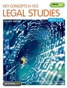 Key Concepts in VCE Legal Studies Units 1 & 2 & eBookPLUS