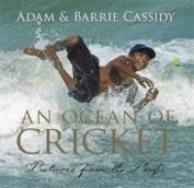 Ocean of Cricket, An