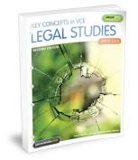 Key Concepts in VCE Legal Studies Units 3 & 4 2E Flexisaver & eBookPLUS