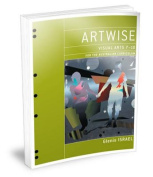 Artwise Visual Arts for the Australian Curriculum Years 7-10 Flexisaver & eBookPLUS