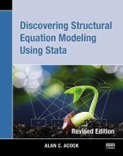 Discovering Structural Equation Modeling Using Stata