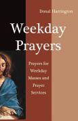 Weekday Prayers