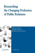Researching the Changing Profession of Public Relations