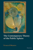 The Contemporary Theory of the Public Sphere