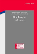 Morphologies in Contact