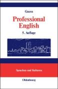 Professional English in Science and Technologyenglisch fur Wissenschaftler und Studenten