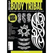 Tattoo Body Tribal / Tattoo Flash Book Books / Tattoo Flash Art