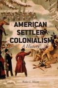 American Settler Colonialism
