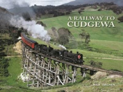 A Railway to Cudgewa